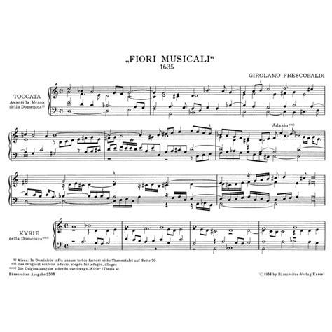 frescobaldi fiori musicali frescobaldi g organ and piano works vol 5 fiori