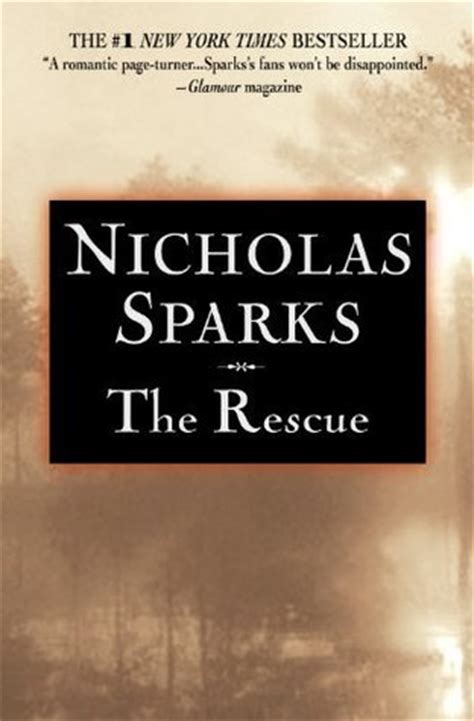 rescuing books the rescue by nicholas sparks reviews discussion