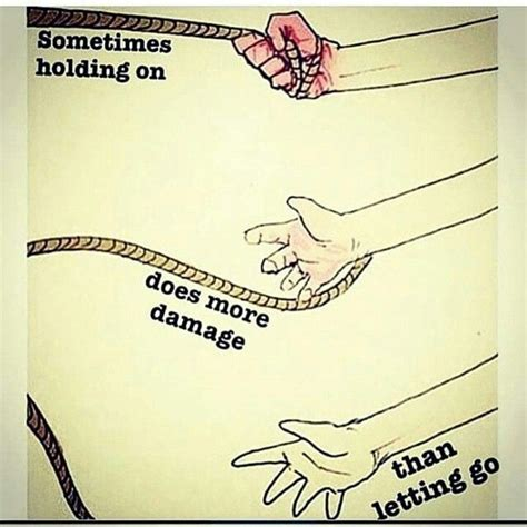 Go On Make Us Your Best by Sometimes Holding On Hurts More Than Letting Go Quotes