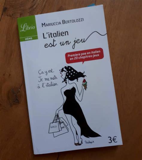 libro les petits livres litalien m 233 thodes et livres pour apprendre l italien mordus d italie