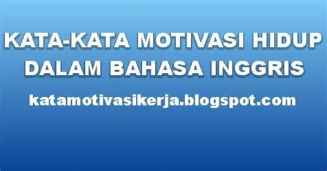 kumpulan film motivasi hidup kata kata motivasi kerja kata kata motivasi hidup bahasa