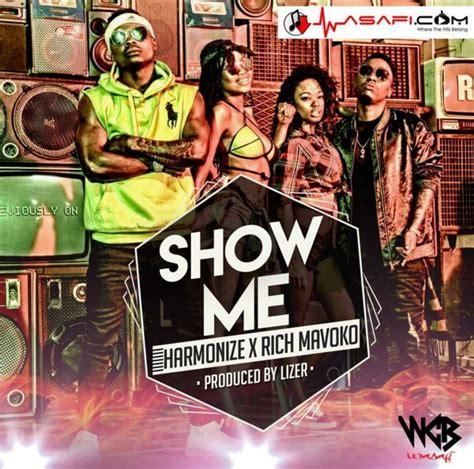 show me house music harmonize rich mavoko show me 187 music 187 hitvibes