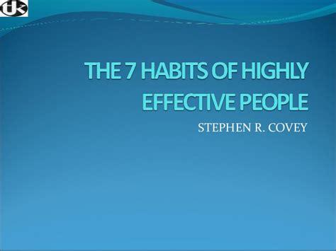7 Habits Of Highly Effective 7 Kebiasaan Manusia Stephen R presentasi the 7 habits of highly effective editing