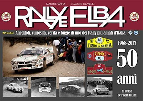 Auto Rally Anni 50 by Rally Elba Usato Vedi Tutte I 63 Prezzi