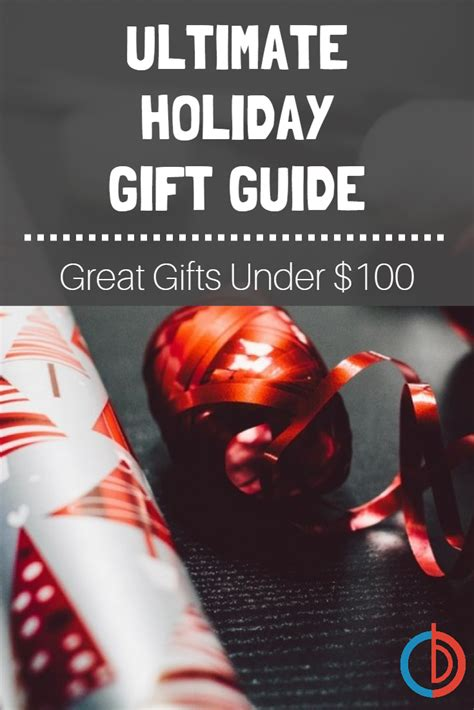 buydig ultimate holiday gift guide great gifts under 100