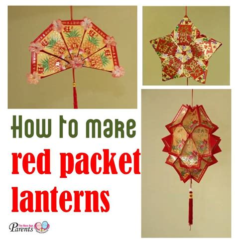 new year decorations with packets how to make packet lanterns the new age parents