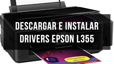 reset epson l355 descargar gratis descargar e instalar drivers epson l355 youtube