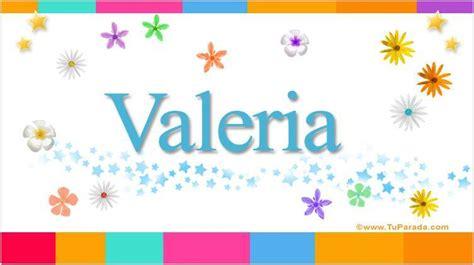 imagenes de cumpleaños para valeria 191 sabes el significado del nombre valeria 161 aqu 237 te contamos