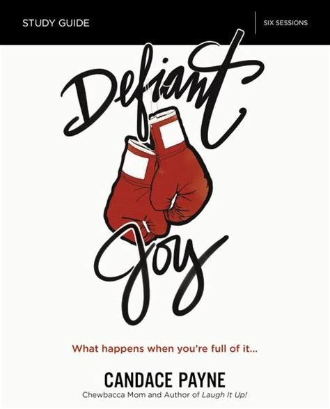 defiant study guide with dvd what happens when youã re of it books defiant laugh it up live it out faithgateway
