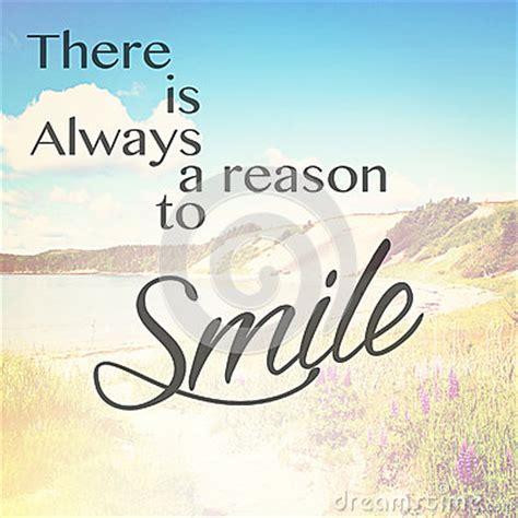 sorridere sempre testo c 232 sempre ragione di sorridere fotografia stock
