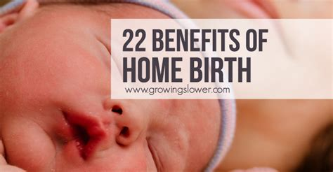 22 benefits of home birth