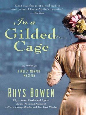 in a gilded cage a molly murphy mystery molly murphy mysteries books rhys bowen 183 overdrive rakuten overdrive ebooks