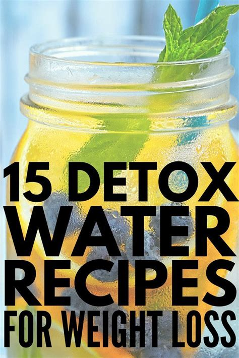 Detox For Clear Skin And Weight Loss by 15 Detox Water Recipes For Weight Loss And Clear Skin