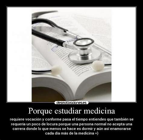 imagenes inspiradoras medicina porque estudiar medicina desmotivaciones