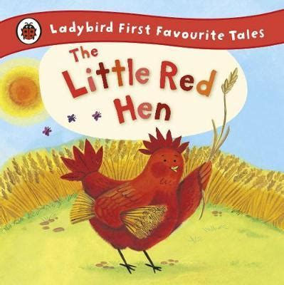 first favourite tales little the little red hen ladybird first favourite tales ronne randall 9781409309581