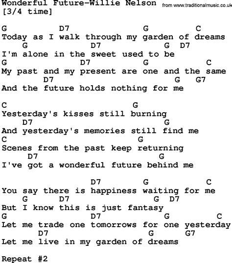 song lyrics willie nelson country wonderful future willie nelson lyrics and chords