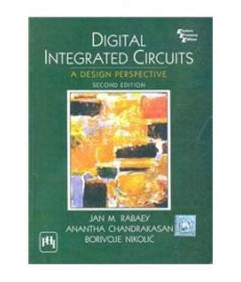 digital integrated circuits analysis and design ayers pdf digital integrated circuits ayers 28 images digital integrated circuits by e ayers wordery