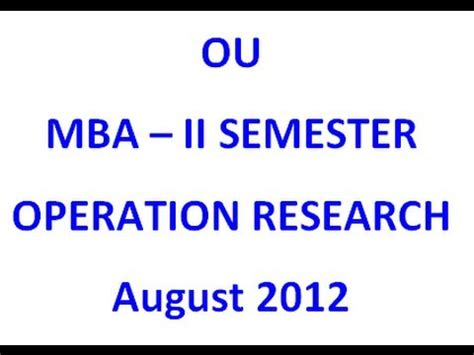 Ou Mba 1st Sem Important Questions 2016 by Ou Mba 2nd Semester Operation Research August 2012
