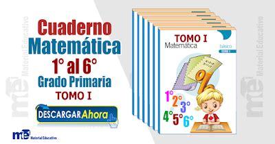 cuaderno matemticas 6 primaria cuaderno matem 225 tica del 1 176 al 6 176 grado primaria tomo i material educativo