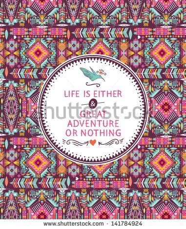 aztec pattern quotes aztec quotes and sayings quotesgram