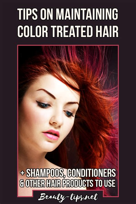 color treated hair hair care tips products for color treated hair