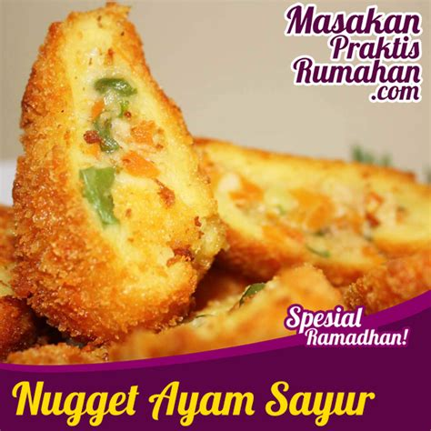 cara membuat nugget ayam enak dan praktis cara membuat nugget ayam ala rumahan video nugget ayam