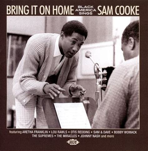 bring it on home black america sings sam cooke various
