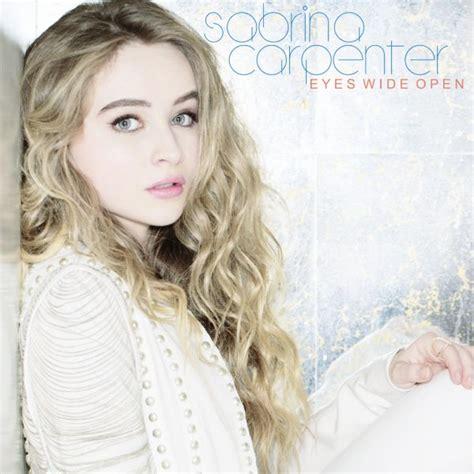 sabrina carpenter wide eyes open sabrina carpenter quot eyes wide open quot video premiere