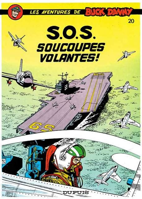 les aventures de buck 2800171030 les aventures de buck danny 20 s o s soucoupes volantes issue