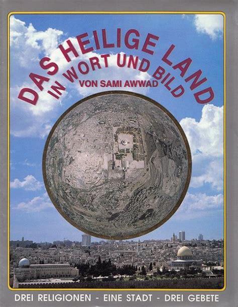 Deutschland Heiliges Wort by Das Heilige Land Awwad Sami Zvab