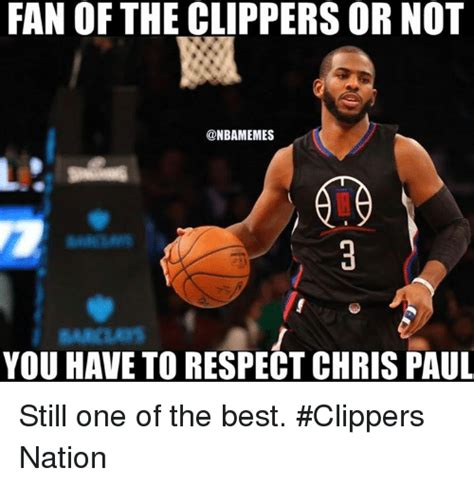 Clippers Meme - fan of the clippers or not you have to respect chris paul