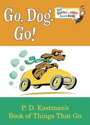 libro go dog go big go dog go big bright early board book abridged board books book passage
