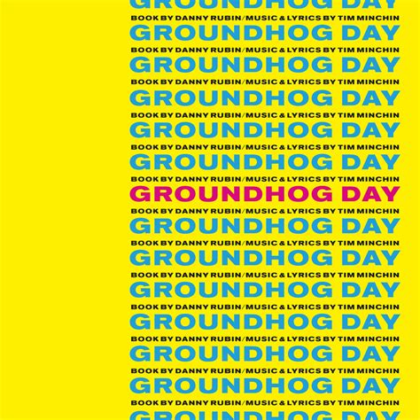 groundhog day musical lyrics groundhog day