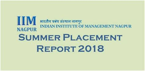 Nagpur Mba Placement by Iim Nagpur Summer Placement Report 2018