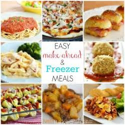 easy make ahead and freezer meals