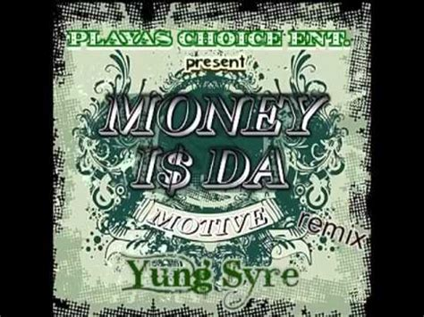 The Motive money is the motive