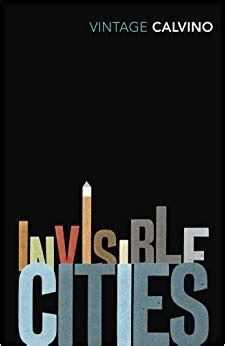 invisible cities vintage classics 0099429837 invisible cities vintage classics amazon co uk italo calvino william weaver 9780099429838