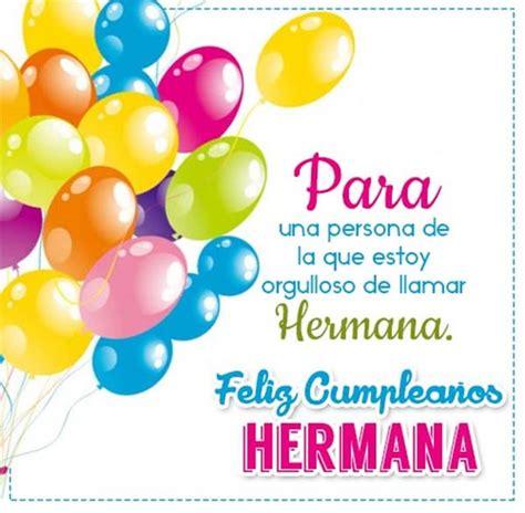 imagenes de feliz cumpleaños a tu hermana bellas imagenes de feliz cumplea 241 os para una hermana