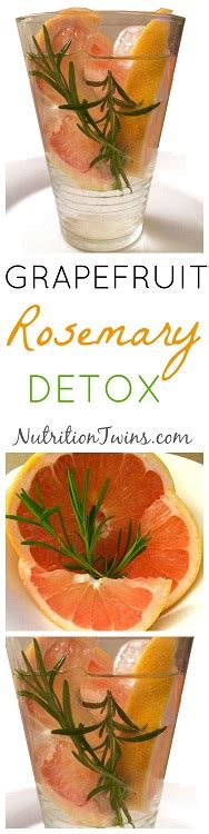Detox Drinks With Rosemary by Grapefruit Rosemary Detox Infusion Nutrition