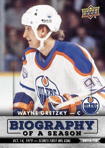 biography book on wayne gretzky 2015 16 upper deck biography of a season hockey info