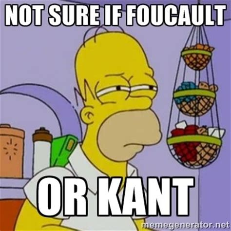 Not Sure Meme Generator - not sure if foucault or kant simpsons homer meme