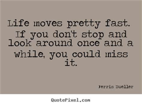 but don t you it s faster to fly an inefficient journey books ferris bueller s quotes quotepixel