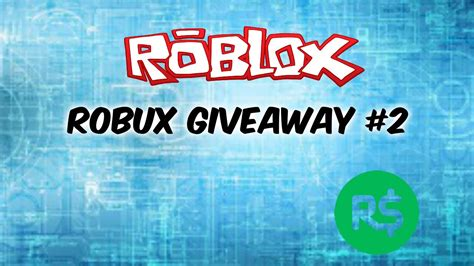 Robux Giveaway - roblox free robux giveaway 2 closed youtube
