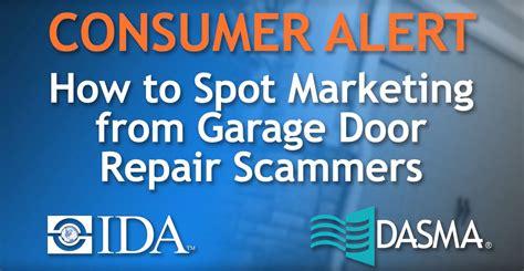 Consumer Advice Part 3 How To Spot Marketing From Garage Garage Door Repair Scams
