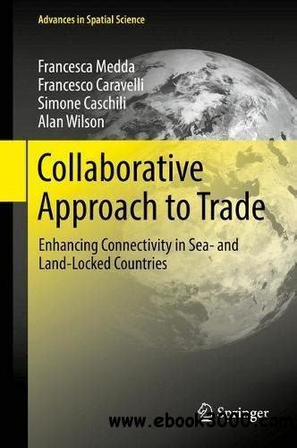 Collaborative Approach To Trade Enhancing Connectivity In Sea And Lan collaborative approach to trade enhancing connectivity in