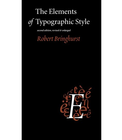 the elements of style books the elements of typographic style by robert bringhurst