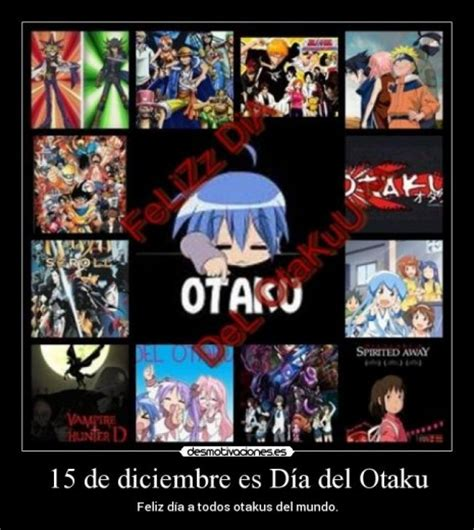 imagenes anime mundo otaku 15 de diciembre d 237 a mundial del otaku frases para im 225 genes