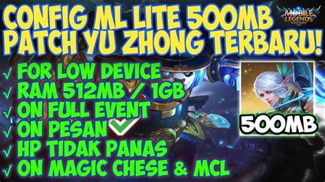 config ml lite mb patch yu zhong terbaru solusi atasi