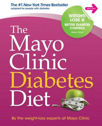 weight management mayo clinic the mayo clinic diabetes diet by the weight loss experts