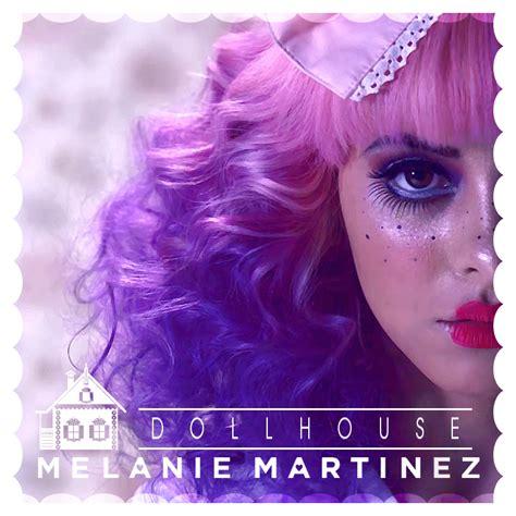 dollhouse by melanie martinez melanie martinez dollhouse by wonderlandandflowers on
